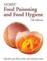 Hobbs' Food Poisoning and Food Hygiene, Seventh Edition