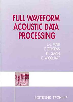 Full Waveform Acoustic Data Processing PDF