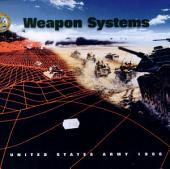 Weapon Systems, U. S. Army, 1996: (o.p., See 8162-9 for '99 Ed.)