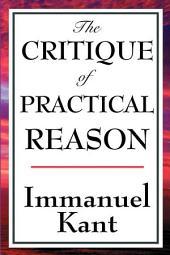 The Critique of Practical Reason