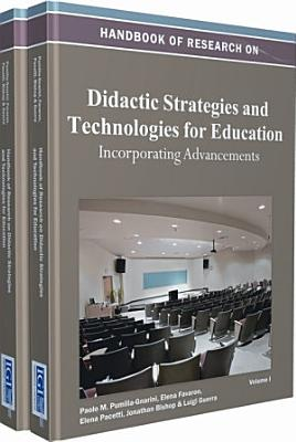 Handbook of Research on Didactic Strategies and Technologies for Education  Incorporating Advancements PDF