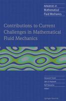 Contributions to Current Challenges in Mathematical Fluid Mechanics PDF