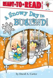 A Snowy Day in Bugland!: With Audio Recording