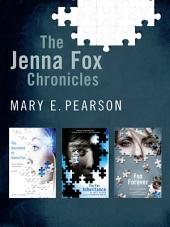 The Jenna Fox Chronicles: The Adoration of Jenna Fox, The Fox Inheritance, Fox Forever
