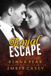 Royal Escape: Volume 1