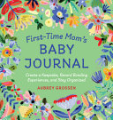 First Time Mom s Baby Journal