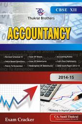 Thukral Brothers Accountancy XII: 2014-15 Exam Cracker