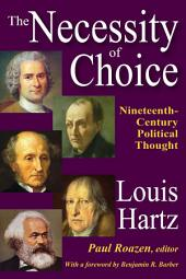 The Necessity of Choice: Nineteenth Century Political Thought