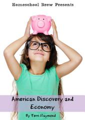 American Discovery and Economy: Third Grade Social Science Lesson, Activities, Discussion Questions and Quizzes