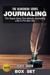 Journaling : The Super Easy Five Minute Journaling Like A Pro Box Set