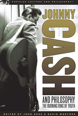 Johnny Cash and Philosophy PDF