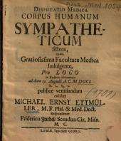 Disputatio Medica Corpus Humanum Sympatheticum sistens