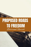 PROPOSED ROADS TO FREEDOM Bertrand Russell PDF