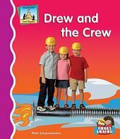 Drew and the Crew