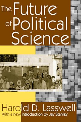 The Future of Political Science PDF