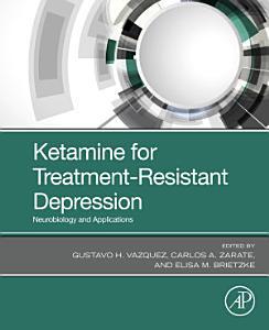 Ketamine for Treatment Resistant Depression