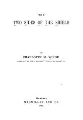 The Two Sides of the Shield: Volume 1