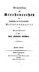 Grundsätze des Kirchenrechts der katholischen und der evangelischen Religionspartei in Deutschland: Band 1