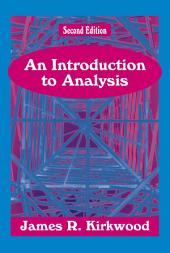 An Introduction to Analysis: Second Edition