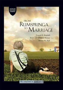 From Rumspringa to Marriage PDF