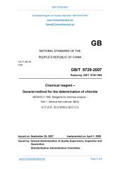 GB/T 9729-2007: Translated English of Chinese Standard. Buy true-PDF at www.ChineseStandard.net -- Auto-immediately deliver. (GBT 9729-2007, GB/T9729-2007, GBT9729-2007): Chemical reagent - General method for the determination of chloride.