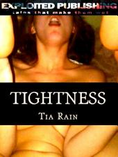 Tightness:: Taming my Virgin Boyfriend