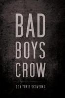 Bad Boys Crow PDF