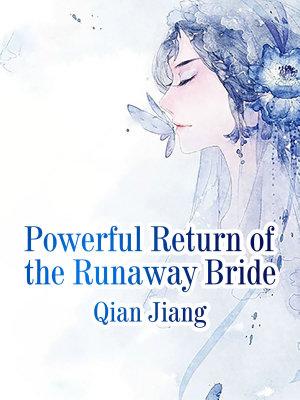 Powerful Return of the Runaway Bride
