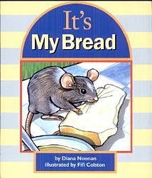 It S My Bread Book PDF