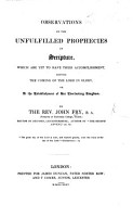 Observations on the unfulfilled prophecies of Scripture which are yet to have their accomplishment before the coming of the Lord  etc PDF