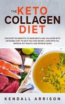 The Keto Collagen Diet Book