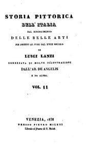 Storia pittorica dell'Italia dal risorgimento delle belle arti fin presso al fine del XVIII. secolo: Volume 11