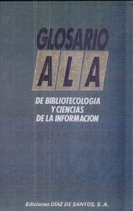 The ALA Glossary of Library and Information Science Book