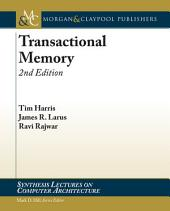 Transactional Memory, 2nd Edition: Edition 2