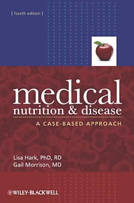 Medical Nutrition and Disease PDF