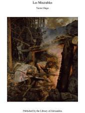 Les Misérables: Volumes 1-2