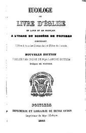 Euchologe ou Livre d'église en Latin et en Français a l'usage du diocèse de Poitiers