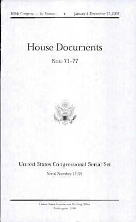 United States Congressional Serial Set  Serial No  14976  House Documents Nos  71 77 PDF