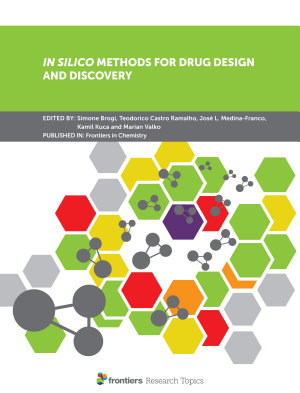 In Silico Methods for Drug Design and Discovery