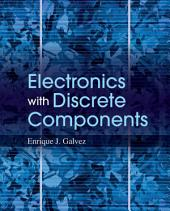 Electronics with Discrete Components, 1st Edition