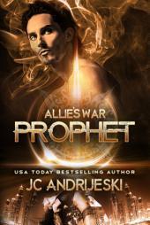 Prophet: Allie's War Book Eight