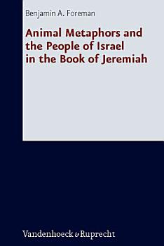 Animal Metaphors and the People of Israel in the Book of Jeremiah PDF