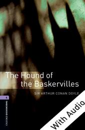 The Hound of the Baskervilles - With Audio Level 4 Oxford Bookworms Library: Edition 3