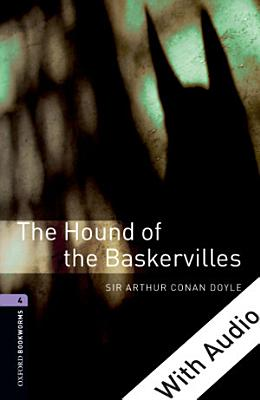 The Hound of the Baskervilles   With Audio Level 4 Oxford Bookworms Library