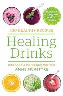 100 Healthy Recipes  Healing Drinks PDF