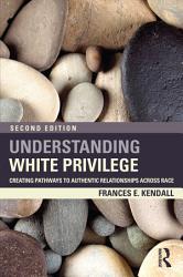 Understanding White Privilege Book PDF