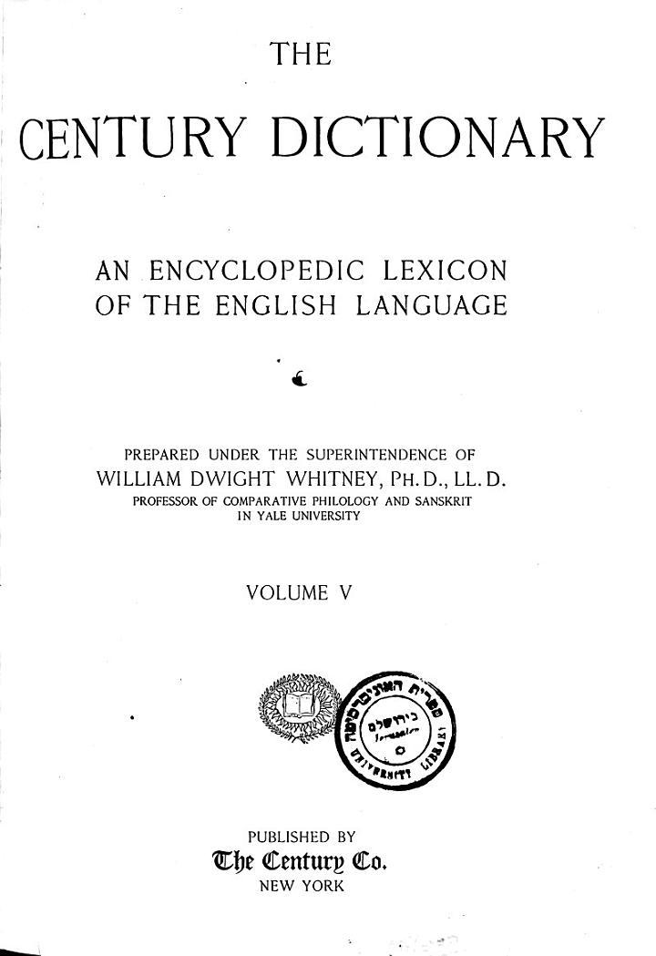 """The"" Century Dictionary: The Century dictionary"