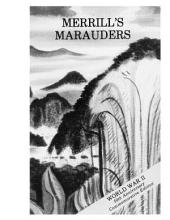 Merrill's Marauders: February to May, 1944