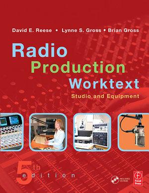 Radio Production Worktext