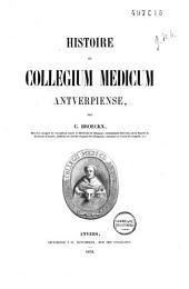 Histoire du Collegium Medicum Antverpiense